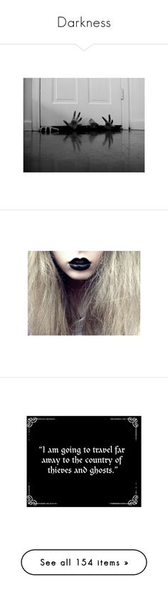 """""""Darkness"""" by danielle-jenks ❤ liked on Polyvore featuring magic, darkness, pictures, backgrounds, black and white, photos, b&w, beauty products, makeup and lip makeup"""