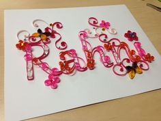 Special order quilled name www.facebook.com/jgacreations