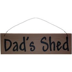 Dad's Shed Handmade Wooden Sign