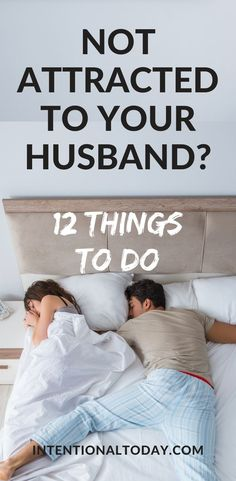 We all know that character trumps outside outside appearance. But in marriage, chemistry and attraction are also important. What do you do when you are not attracted to your husband anymore? 12 practical ideas Communication In Marriage, Intimacy In Marriage, Happy Marriage, Marriage Advice, Love And Marriage, Newlywed Advice, Advice For Newlyweds, The Girlfriends