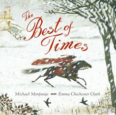 The Best of Times by Michael Morpurgo.