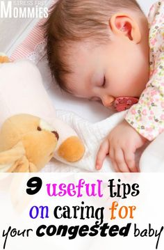 useful tips that will help you care for your congested baby. Having a sick and congested baby is not fun at all, that's why I'm sharing with you simple tips and tricks for making sure your baby feels better as soon as possible! #parentstipsforstress