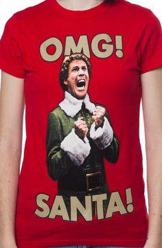Ladies OMG Santa Elf Shirt: Elf Juniors T-shirt