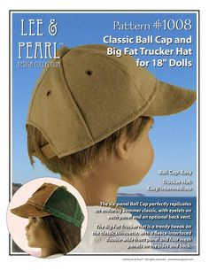 L P  1008  Classic Ball Cap and Big Fat Trucker Hat Pattern for 18 inch  dolls - perfect for sports and casual wear for girl and boy dolls d0abdd150a