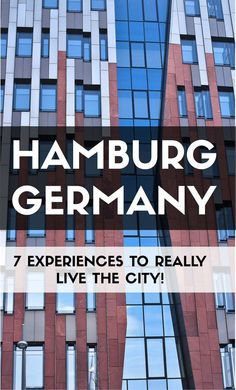 7 Experiences You Can't Afford to Miss!  #hamburg #germany #hamburger #deutschland