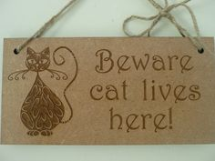 Beware Sign Beware Cat Lives Here Sign Wooden Sign House by Crafu
