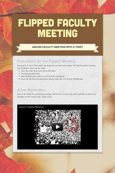 Instructions for the Flipped Meeting Our goal is to see if this model can maximize our time and energy. We look forward to hearing your...