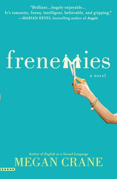 Frenemies by Megan Crane — Reviews, Discussion, Bookclubs, Lists