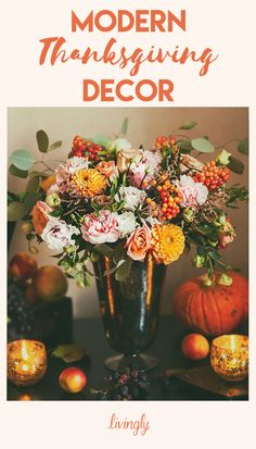 Modern Thanksgiving decor you'll actually want to display.