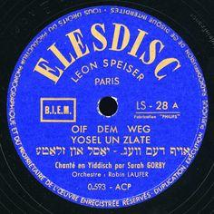 Sarah Gorby - Oif Dem Weg Yosel un Zlate.  ELEDISC. Léon Speiser. - LS. 28 a https://www.youtube.com/watch?v=YF_Ykl3GrBg