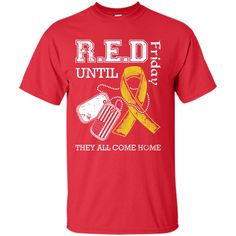Red Friday Until They All Come Home T-Shirt