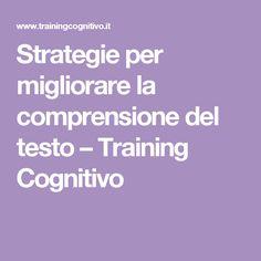 Strategie per migliorare la comprensione del testo – Training Cognitivo