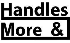 Handles & More