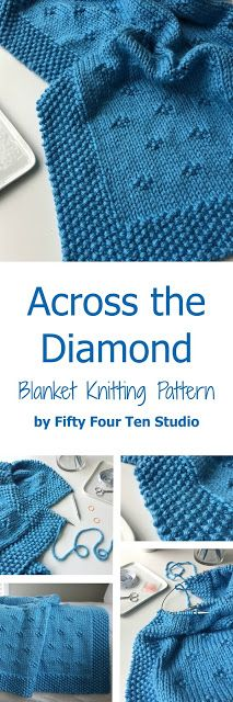 Fifty Four Ten Studio - Across the Diamond chunky blanket knitting pattern for super bulky yarn.  Instructions for 5 sizes: Baby blanket, Small Toddler/Crib blanket, Medium & Large Throw, XL Afghan. Shown in Lion Brand Hometown USA yarn.