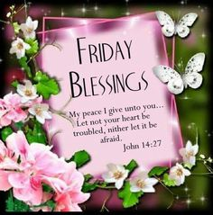 724 best friday greetingsblessings images on pinterest good have a beautiful blessed friday my dearest friends m4hsunfo