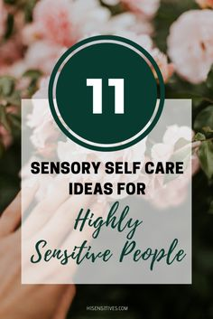 you highly sensitive and looking for a way to enjoy your senses through self care? Why not try one of these 11 sensory self care tips? Highly Sensitive Person, Sensitive People, Self Development, Personal Development, Self Care Routine, Energy Level, Me Time, Best Self, Self Esteem
