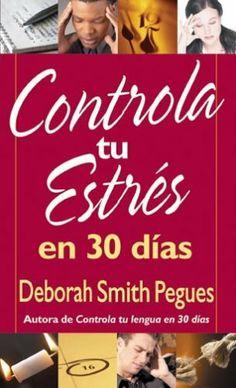 Controla tu estres en 30 dias: 30 Days to Taming Your Stress (Spanish Edition) by Deborah Pegues. $5.99. Publication: April 30, 2008. Publisher: Editorial Portavoz (April 30, 2008)