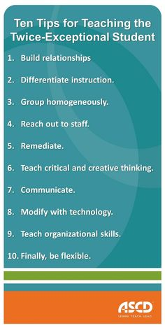 Ten Tips for Teaching the Twice-Exceptional Student