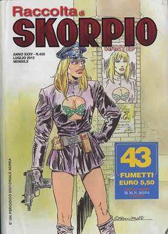 Fumetti EDITORIALE AUREA, Collana SKORPIO RACCOLTA n°458 Luglio 2012