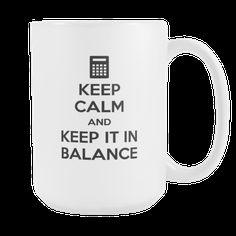 5dfe41cb5f Accountant mug - Keep Calm and keep it in balance-Drinkware-Teelime   shirts