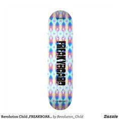 Revolution Child FREAKBOARD' skateboard - Supreme Hard-Rock Maple Deck Custom Boards By Talented Fashion & Graphic Designers - #skating #skater #skateboarding #shopping #bargain #sale #stylish #cool #graphicdesign #trendy #design #designer #graphicdesigner #style