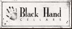 Black Hand Cellars - Boutique Family Owned Paso Robles Winery   Some of the best wine I've tasted.