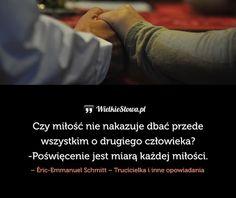 Czy miłość nie nakazuje dbać... #Schmitt-EricEmmanuel,  #Człowiek, #Miłość, #Poświęcenie, #Troska-i-opieka