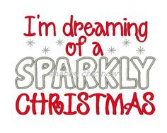 I'm dreaming of a SPARKLY Christmas 5x7 ONLY