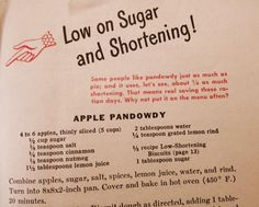 11 Awesome Pages from World War II Ration Cookbooks Apple Pandowdy for more WWII check out www.girlinthejitterbugdress.com fashion, music, fiction, swing dance and more  #vintage #pandowdy #rations