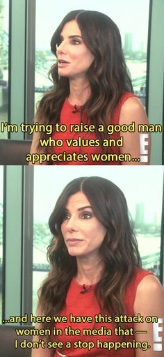 "As well as trying to raise her son to respect women. | Sandra Bullock Had The Best Reaction To Being Named ""World's Most Beautiful Woman"""