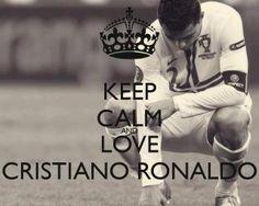 Keep calm and love Cristiano Ronaldo<3 AND Real Madrid <3 I love the team