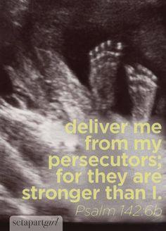 Psalm 142:6b