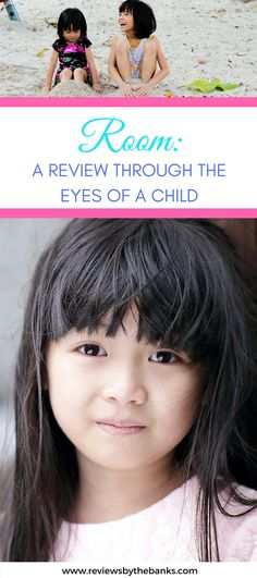 ROOM: A Review through the Eyes of a Child