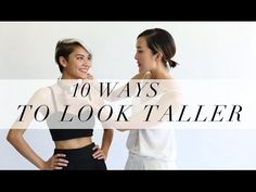 10 Ways To Look Taller - YouTube