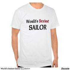World's Sexiest Sailor Tee Shirt