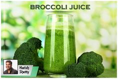 A Great green juice to help with all the other minerals needed by your body. #BroccoliJuice #harishshetty