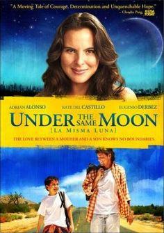 Under the Same Moon (Bajo la Misma Luna). Una excelente película para la clase de español. A mis estudiantes de gr.9 les encanta!