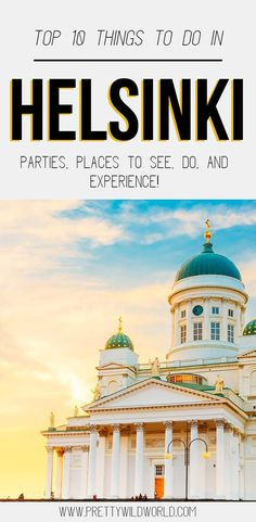 Things to do in Helsinki, Finland | helsinki finland | weather in helsinki | visit helsinki | where is helsinki | finland helsinki | what to do in helsinki | helsinki cathedral | club helsinki | helsinki sightseeing | helsinki tourism | helsinki winter |