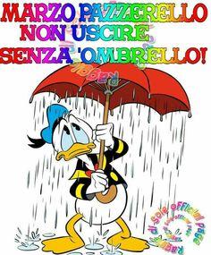 Marzo pazzerello non uscire senza ombrello!
