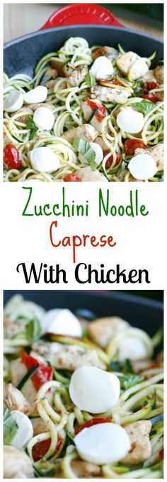 Zucchini Noodle Caprese With Chicken. A simple, low carb meal that the whole family will love. Fresh zucchini, chicken, mozzarella, basil, and balsamic vinegar. 21 day Fix approved.