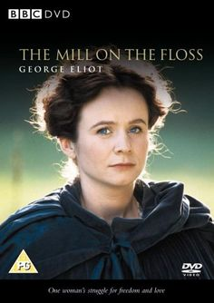 "The Mill on the Floss.  ""We can't choose happiness: not for ourselves or anyone else. We can only choose whether we listen to our conscience."""