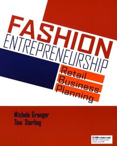 Fashion Entrepreneurship Retail Business Planning « LibraryUserGroup.com – The Library of Library User Group
