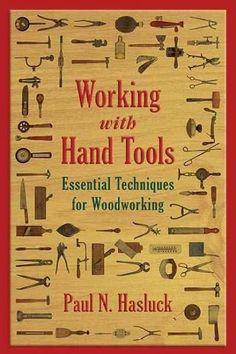 An all-in-one guide containing everything there is to know about woodworking hand tools. Whether you are a beginner with an idea in mind?and not a clue where to start?or an old pro with years of exper