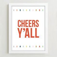 CHEERS Y'ALL  Bar or Kitchen Print  Baby Shower Print by HENANDCO, $10.00