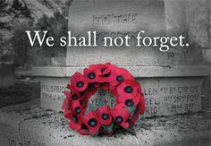 Lest We Forget - Remembrance Day November 11 2015 Remembrance Day Pictures, Remembrance Day Quotes, Remembrance Day Poppy, Armistice Day, Pomes, Anzac Day, Lest We Forget, Canada Day, We Remember