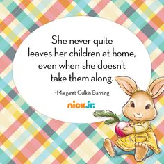 Even when a mother leaves home, her children are always with her... in her heart. Also, when they leave her.