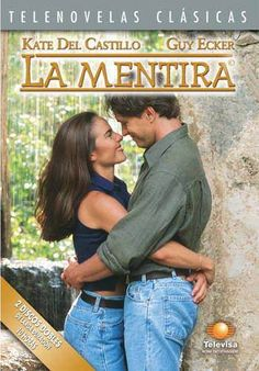 La Mentira (Mexico 1998) - Kate Del Castillo & Guy Ecker