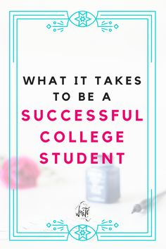 What It Takes to Be a Successful College Student | Getting good grades and managing your time wisely are important things for college students, but being a well-rounded person requires more than that. Read my tips for being successful not just in the classroom, but in life as well!