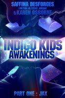 FREE @ Smashwords Indigo Kids (Part One - JAX), an ebook by Saffina Desforges at Smashwords