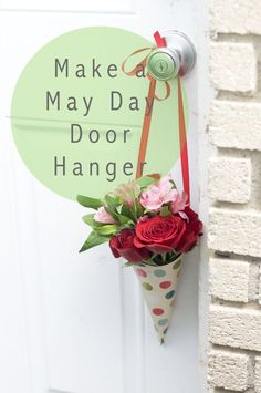 A May Day tradition! Make a flower door hanger for all of your neighbors and friends.